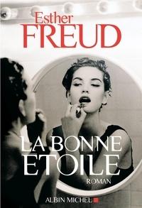 Esther Freud - La bonne étoile.