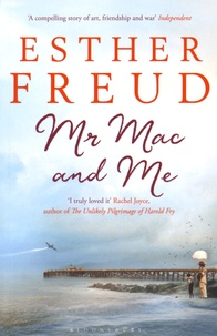 Esther Freud - Mr Mac and Me.