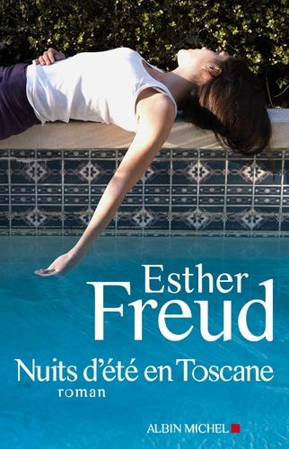 Esther Freud - Nuits d'été en Toscane.