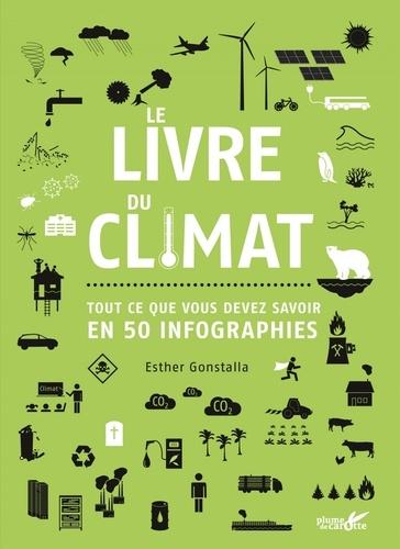 Le livre du climat. Tout ce que vous devez savoir en 50 infographies