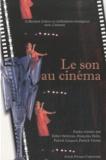 Esther Heboyan et Françoise Heitz - Le son au cinéma.