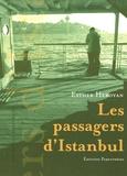 Esther Heboyan - Les passagers d'Istanbul.