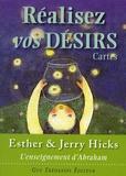 Esther Hicks et Jerry Hicks - Réalisez vos désirs - Cartes L'enseignement d'Abraham.