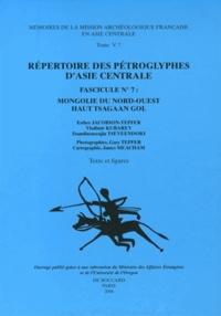 Esther Jacobson-Tepfer et Vladimir Kubarev - Répertoire des pétroglyphes d'Asie centrale - Fascicule N° 7, Mongolie du Nord-Ouest Haut Tsagaan Gol, 2 volumes.