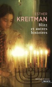Esther Kreitman - Blitz et autres histoires.