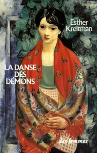 Esther Kreitman - La danse des démons.
