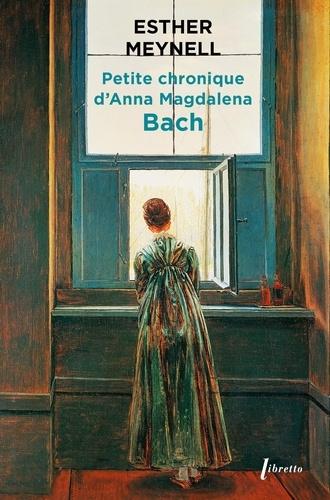 Petite chronique d'Anna Magdalena Bach