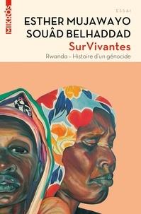 Esther Mujawayo et Souâd Belhaddad - SurVivantes - Rwanda, histoire d'un génocide suivi de Entretien croisé entre Simone Veil et Esther Mujawayo.