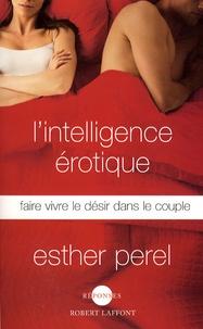 Rhonealpesinfo.fr L'intelligence érotique - Faire vivre le désir dans le couple Image