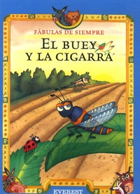 Esther Pérez Cuadrado - El buey y la cigarra.