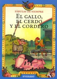 Esther Pérez Cuadrado - El gallo, el cerdo y el cordero.