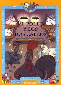 Esther Pérez Cuadrado - El pollo y los dos gallos.