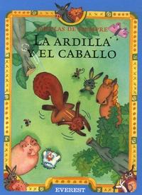 Esther Pérez Cuadrado - La ardilla y el caballo.