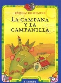 Esther Pérez Cuadrado - La campana y la campanilla.