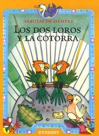 Esther Pérez Cuadrado - Los dos loros y la cotorra.