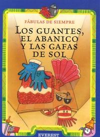 Esther Pérez Cuadrado - Los guantes, el abanico y las gafas de sol.