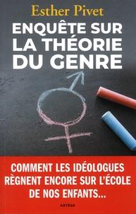 Esther Pivet - Enquête sur la théorie du genre.