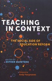 Esther Quintero - Teaching in Context - The Social Side of Education Reform.