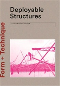 Esther Rivas Adrover - Deployable Structures.