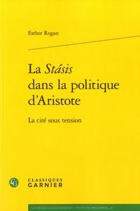 La Stasis dans la politique dAristote - La cité sous tension.pdf
