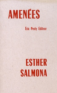 Esther Salmona - Amenées.