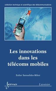Esther Samuelides-Milesi - Innovations dans les télécoms mobiles.