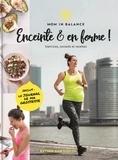 Esther Van Diepen - Enceinte et en pleine forme ! - Exercices, conseils & recettes.