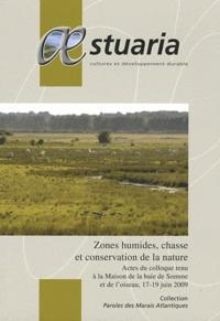Gilbert Miossec et Grégoire Bouton - AEstuaria N° 16/2010 : Zones humides, chasse et conservation de la nature.