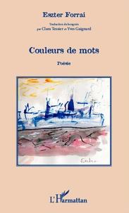 Eszter Forrai - Couleurs de mots - Edition bilingue français-hongrois.
