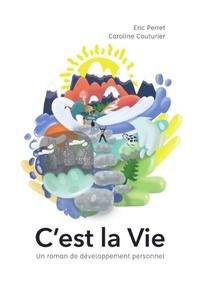 Et carol éric Perret - C'est la Vie.