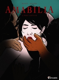 Et Raven et Candice Solère - Amabilia  : Amabilia - épisode 6 Post Coïtum.