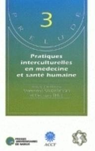 Et thill Sawadogo et Georges Thill - Pratiques interculturelles en medecine et sante humaine - Phytomédicaments d'origine africaine : de la recherche à la production pour un développement durable Avec les actes du symposium PRELUDE, Ouidah, Bénin, 27-31 mars 1995.