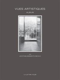 Etablissements Decoux - Vues artistiques - Un album des Etablissements Decoux.