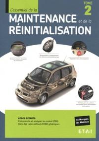ETAI - L'essentiel de la maintenance et de la réinitialisation - Tome 2.