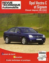 Revue technique automobile - Opel Vectra C et Signum Diesel depuis 06/2002 - 2.0 et 2.2 DTi 16V.