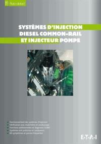 ETAI - Systèmes d'injection diesel common-rail et pompe - Fonctionnement des systèmes d'injection, vérification avec multimètre et oscilloscope, fonctions additionnelles et diagnostic EOBD, systèmes anti-pollution et catalyseurs, 60 symptômes et pannes fréquentes.