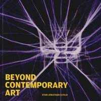Etan Jonathan Ilfeld - Beyond Contemporary Art.