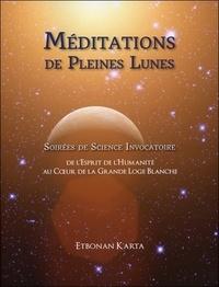 Etbonan Karta - Méditations de pleines lunes. 1 CD audio