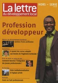 François Collignon - La lettre du développement local Hors-série 2006 : Profession développeur.
