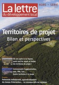 François Collignon - La lettre du développement local Hors-série 2007 : Territoires de projet - Bilan et perspectives.