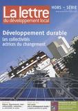 François Collignon - La lettre du développement local Hors-série N° 3/2009 : Développement durable - Les collectivités actrices du changement.
