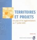ETD - Territoires et projets - Les pays et les agglomérations au 1er juillet 2005.