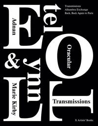 Etel Adnan et Lynn marie Kirby - Oracular Transmissions.