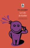 Etgar Keret - La colo de Kneller babel 1074.