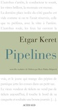 Etgar Keret - Pipelines.
