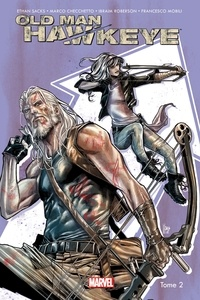 Ethan Sacks et Marco Checchetto - Old Man Hawkeye Tome 2 : Justice aveugle.