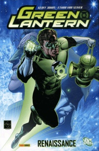 Ethan Van Sciver et Geoff Johns - Green Lantern - Renaissance.