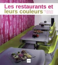 Ethel Baraona Pohl et Liliana Bollini - Les restaurants et leurs couleurs.