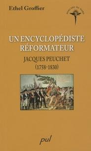 Ethel Groffier - Un encyclopédiste réformateur - Jacques Peuchet (1758-1830).