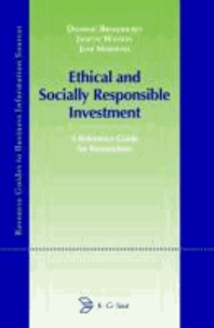 Ethical and Socially Responsible Investment - A Reference Guide for Researchers.